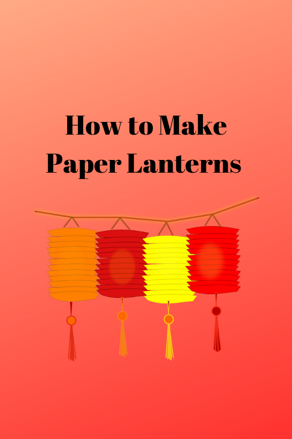 How To Make Paper Lanterns Home Decor